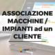 associazione macchine impianti cliente